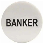 Casino Supply Banker Puck: 2 Inch x 1/4 Inch